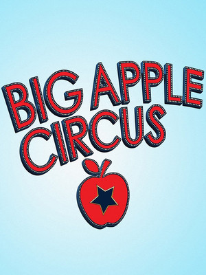 Big Apple Circus at Drilling Company Theatre
