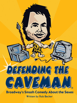 Defending The Caveman at Drilling Company Theatre