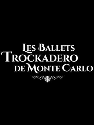 Les Ballets Trockadero De Monte Carlo at Westhampton Beach Performing Arts Center