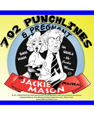 702 Punchlines & Pregnant:The Jackie Mason Musical at Broadway Comedy Club