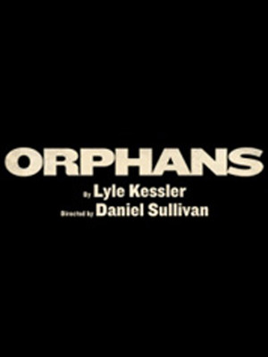 Orphans at Gerald Schoenfeld Theater