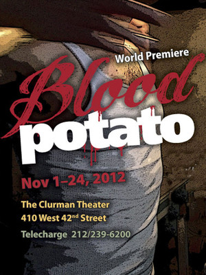 Blood Potato at Clurman Theatre
