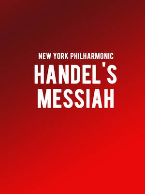 New York Philharmonic: Handel's Messiah at Avery Fisher Hall