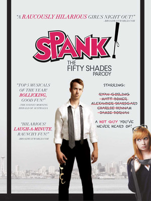 Spank! The Fifty Shades Parody at St. George Theatre