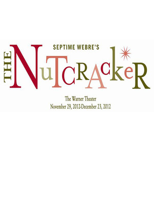 Washington Ballet: Septime Webre's The Nutcracker at Kraine Theater