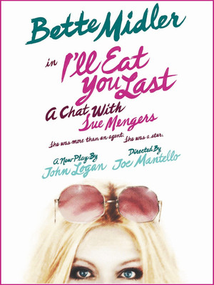 I'll Eat You Last: A Chat with Sue Mengers at Booth Theater