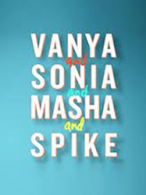 Vanya and Sonia and Masha and Spike at John Golden Theater