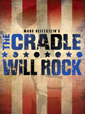 The Cradle Will Rock at New York City Center Mainstage