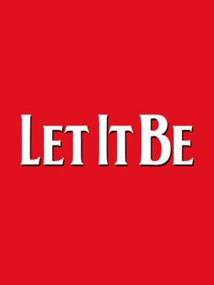 Let It Be at St James Theater