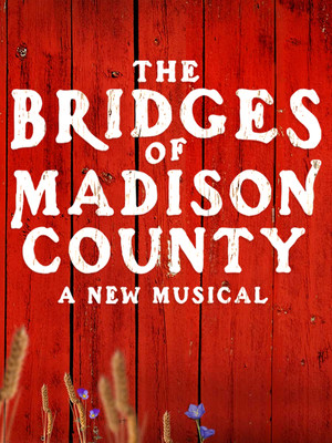 The Bridges of Madison County at Gerald Schoenfeld Theater