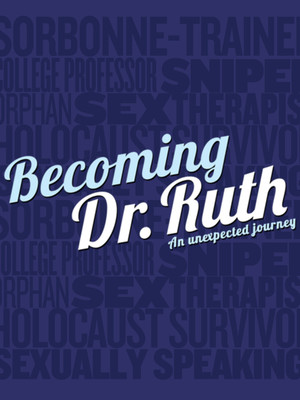 Becoming Dr. Ruth at Westside Theater Upstairs