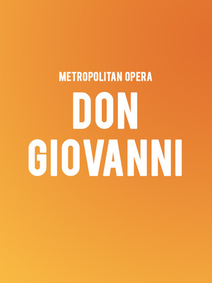 Metropolitan Opera: Don Giovanni at Metropolitan Opera House