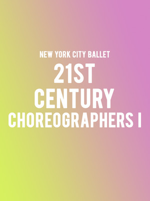 New York City Ballet: 21st Century Choreographers I at David H Koch Theater