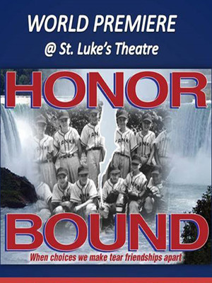 Honor Bound at St. Luke's Theater