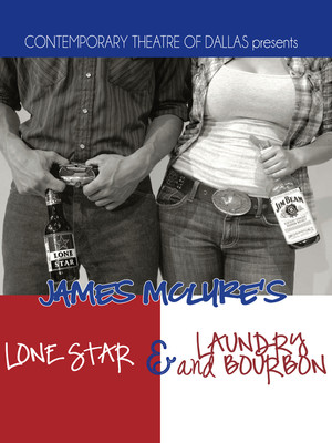 Lone Star / Laundry and Bourbon at Clurman Theatre