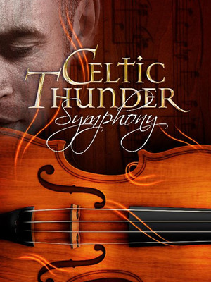 Celtic Thunder Symphony at NYCB Theatre at Westbury