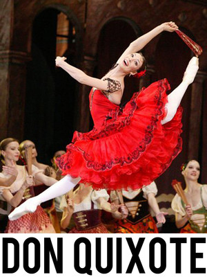 The Bolshoi Ballet: Don Quixote at David H Koch Theater
