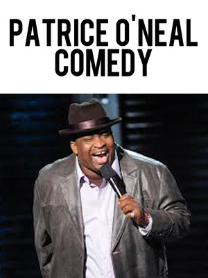 patrice o 39 neal comedy dave attell greer barns godfrey. Black Bedroom Furniture Sets. Home Design Ideas