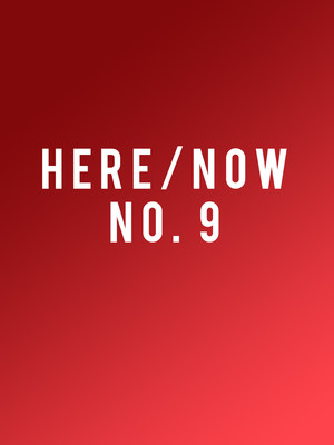 New York City Ballet: Here and Now No. 9 at David H Koch Theater