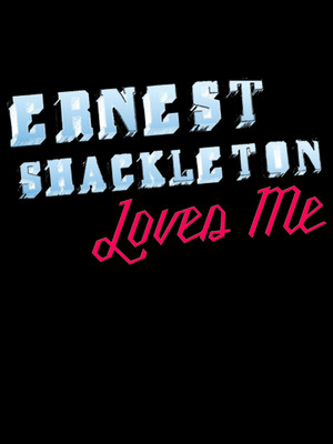 Ernest Shackleton Loves Me at Second Stage Theatre Midtown - Tony Kiser Theatre
