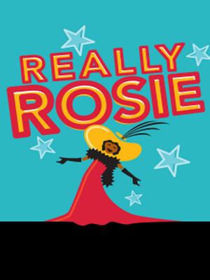 Really Rosie at New York City Center Mainstage