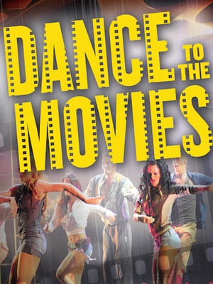 Dance To The Movies at NYCB Theatre at Westbury