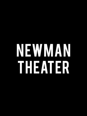 at Newman Theater